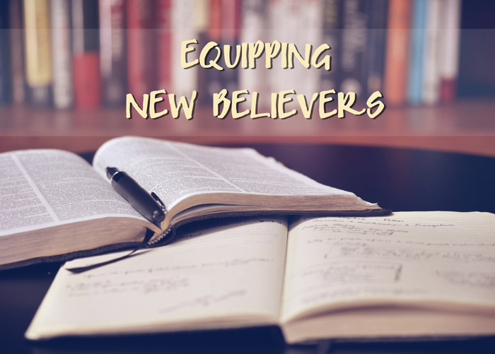 Equipping New Believers