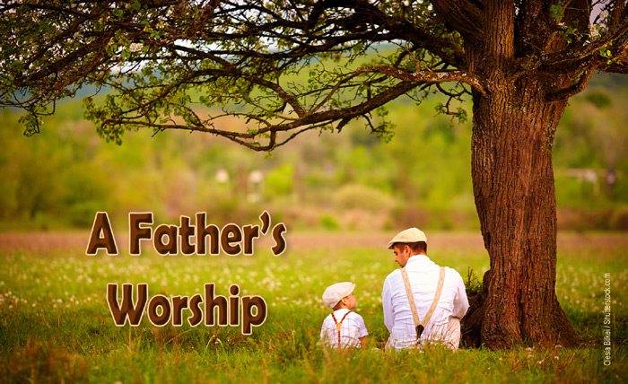 A Father's Worship