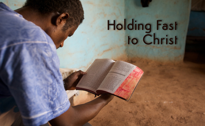 Holding Fast to Christ