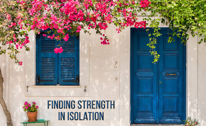 Finding Strength in Isolation